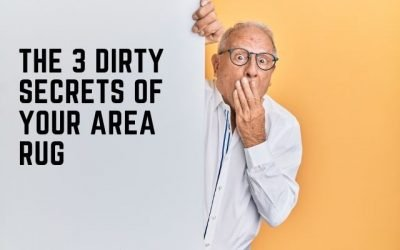 3 Dirty Secrets Your Area Rugs May Be Keeping From You